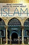 img - for What Everyone Needs to Know about Islam (What Everyone Needs to Know (Hardcover)) book / textbook / text book