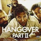 The Hangover, Part II:  Original Motion Picture Soundtrack