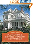 Plantations & Historic Homes of New O...