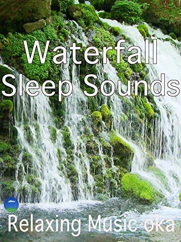 Waterfall Sleep Sounds