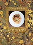 Canal House Cooking Volume No. 7: La Dolce Vita (0982739443) by Hamilton & Hirsheimer
