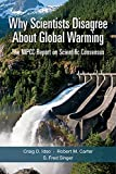 img - for Why Scientists Disagree About Global Warming book / textbook / text book