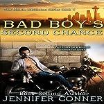 Bad Boy's Second Chance: The Mobile Mistletoe, Book 5   Jennifer Conner