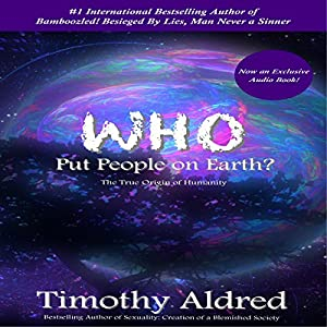 Who Put People on Earth? Audiobook