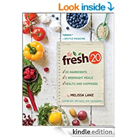 The Fresh 20: 20-Ingredient Meal Plans for Health and Happiness 5 Nights a Week
