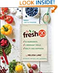 The Fresh 20: 20-Ingredient Meal Plan...