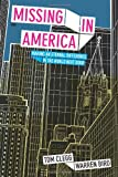 Missing in America: Making an Eternal Difference in the World Next Door (0764435639) by Tom Clegg