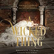 A Wicked Thing | Rhiannon Thomas
