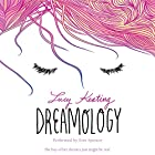 Dreamology Audiobook by Lucy Keating Narrated by Erin Spencer