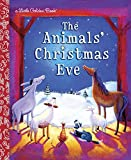 img - for The Animals' Christmas Eve (Little Golden Book) by Gale Wiersum (2007-08-14) book / textbook / text book