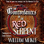 The Concordances of the Red Serpent | [William Meikle]