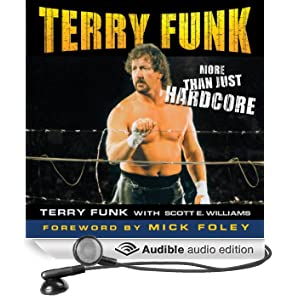 Terry Funk: More than Just Hardcore (Unabridged)