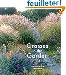 Grasses in the Garden : Design Ideas,...