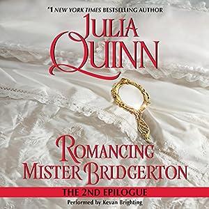 Romancing Mister Bridgerton: The Epilogue II Audiobook