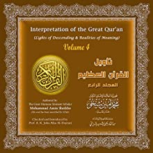 Interpretation of the Great Qur'an: Volume 4 Audiobook by Mohammad Amin Sheikho Narrated by Ahmed Alias Al-Dayrani