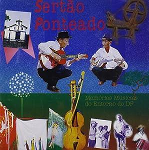 Memorias Musicais Do Entorno Do Df