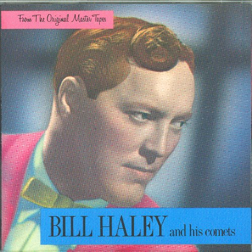 Bill Haley and His Comets – From The Original Master Tapes (1985) [FLAC]