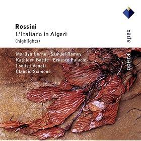 Rossini : L'italiana in Algeri : Overture to Act 1