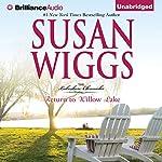 Return to Willow Lake: Lakeshore Chronicles, Book 9 | Susan Wiggs