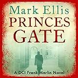 Princes Gate: A Frank Merlin Novel