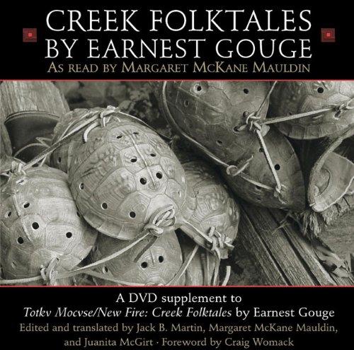 Totkv Mocvse/New Fire: Creek Folktales