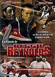 echange, troc Legende De Reggie Reynolds ( La )