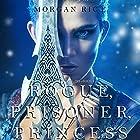 Rogue, Prisoner, Princess: Of Crowns and Glory, Book 2 Hörbuch von Morgan Rice Gesprochen von: Wayne Farrell