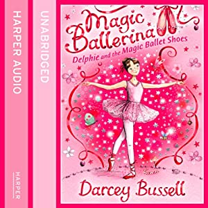 Delphie and the Magic Ballet Shoes Audiobook