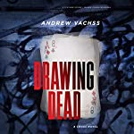 Drawing Dead: A Cross Novel | Andrew Vachss