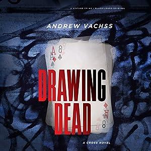 Drawing Dead: A Cross Novel Audiobook