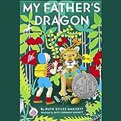 My Father's Dragon: My Father's Dragon #1 | Ruth Stiles Gannett