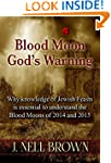 Blood Moon God's Warning: Jewish Feas...