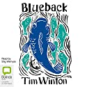 Blueback Audiobook by Tim Winton Narrated by Stig Wemyss