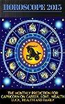 Horoscope 2015: The Monthly Predictio...