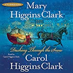 Dashing Through the Snow | Mary Higgins Clark,Carol Higgins Clark
