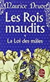 La loi des mâles (Les rois maudits, no. 4) (2253004057) by Maurice Druon