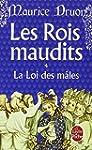 ROIS MAUDITS (LES) T.04 : LA LOI DES...