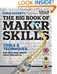The Big Book of Maker Skills (Popular...
