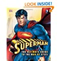 Superman the Ultimate Guide to the Man of Steel (Superman Man of Steel Film Tie)
