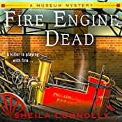 Fire Engine Dead: A Museum Mystery | [Sheila Connolly]