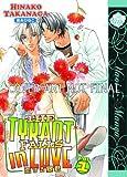 The Tyrant Falls in Love, Vol. 1 (Yaoi) (1569701725) by Takanaga, Hinako
