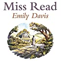Emily Davis (       UNABRIDGED) by Miss Read Narrated by Gwen Watford