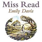 Emily Davis |  Miss Read
