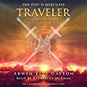 Traveler Audiobook by Arwen Elys Dayton Narrated by Katharine McEwen