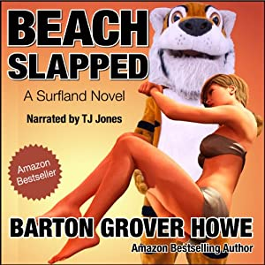 Beach Slapped: A Novel | [Barton Grover Howe]