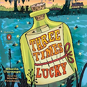 Three Times Lucky | [Sheila Turnage]
