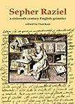 Sepher Raziel: Liber Salomonis: A Six...