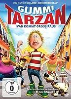Gummi Tarzan - Ivan kommt gro� raus