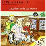 L'accident de la iaia Mercè