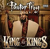Pastor Troy / King of All Kings